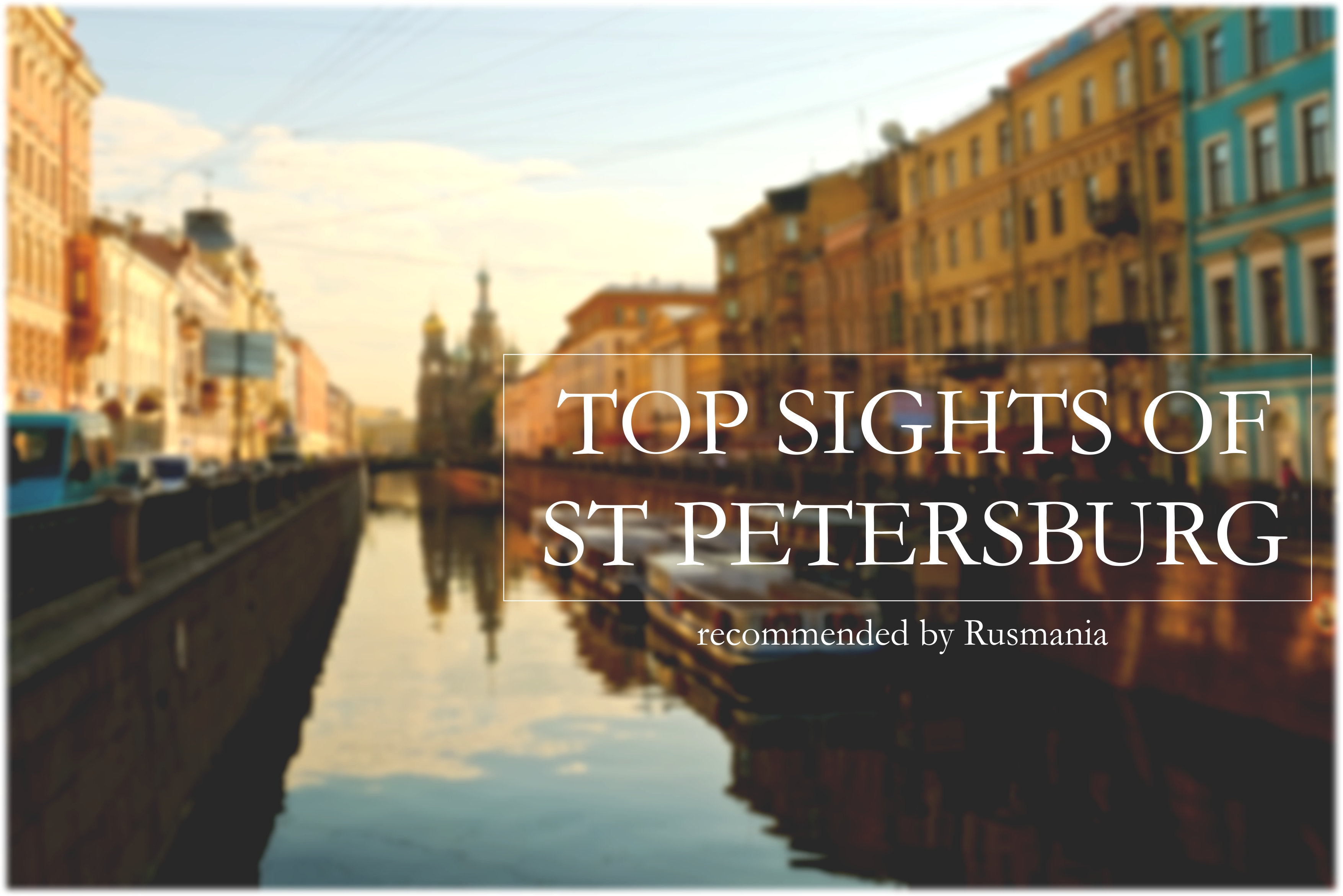 Top sights of St Petersburg